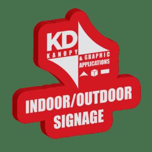 Indoor/Outdoor Signage