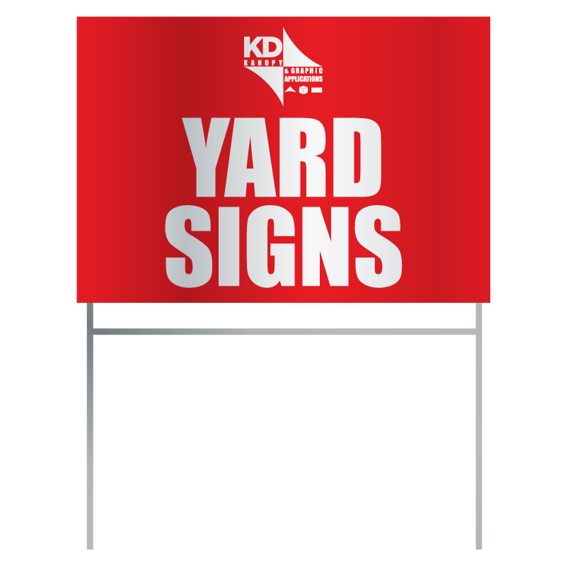 Yard Signs Kd Kanopy Custom Canopies Tents Umbrellas And Signage